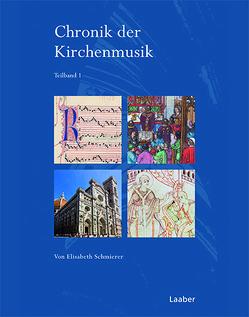 Chronik der Kirchenmusik – Dokumente – Gesamtregister von Schmierer,  Elisabeth