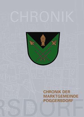 Chronik der Marktgemeinde Poggersdorf von Jernej,  Renate, Marktgemeinde Poggersdorf