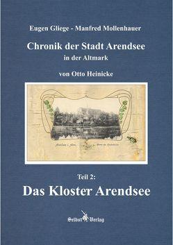 Chronik der Stadt Arendsee in der Altmark von Gliege Pressezeichner GbR,  Eugen und Constanze, Gliege,  Eugen, Mollenhauer,  Manfred
