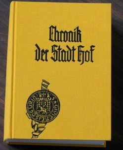 Chronik der Stadt Hof von Kluge,  Arnd, Mintzel,  Alf, Münzer-Glas,  Beatrix