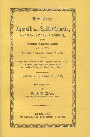 Chronik der Stadt Oelsnitz, des Schlosses und Amts Voigtsberg von Jahn,  J G, Möbius,  Eva M, Schnauder,  Gottfried, Söllner,  Klaus