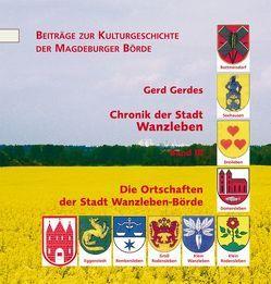 Chronik der Stadt Wanzleben Band 3 von Gerdes,  Gerd