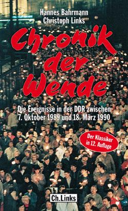 Chronik der Wende von Bahrmann,  Hannes, Links,  Christoph