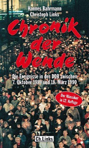 Chronik der Wende von Bahrmann,  Hannes, Links,  Christoph, Pflugbeil,  Sebastian