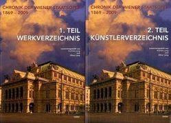 Chronik der Wiener Staatsoper 1869 bis 2009 von Lang,  Andreas, Lang,  Oliver
