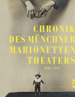 Chronik des Münchner Marionettentheaters von Peitzmeier,  Klaus, Schuster-Stengel,  David, Wegner,  Manfred
