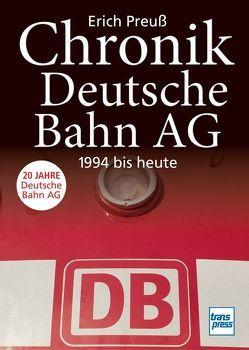 Chronik Deutsche Bahn AG von Preuß,  Erich
