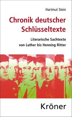 Chronik deutscher Schlüsseltexte von Stein,  Hartmut