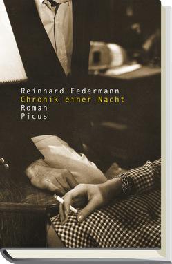 Chronik einer Nacht von Federmann,  Reinhard
