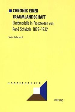 Chronik einer Traumlandschaft von Woltersdorff,  Stefan