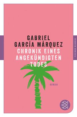 Chronik eines angekündigten Todes von García Márquez,  Gabriel, Meyer-Clason,  Curt, Ploetz,  Dagmar