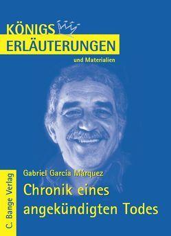 Chronik eines angekündigten Todes von Gabriel García Márquez. von García Márquez,  Gabriel, Herforth,  Maria-Felicitas
