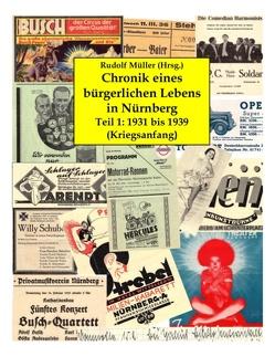 Chronik eines bürgerlichen Lebens in Nürnberg von Müller,  Rudolf