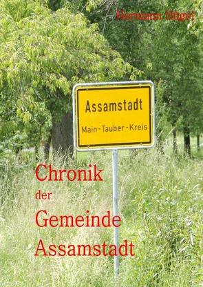 Chronik II. der Gemeinde Assamstadt von Hügel,  Hermann