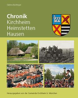 Chronik Kirchheim Heimstetten Hausen von Buttinger,  Sabine