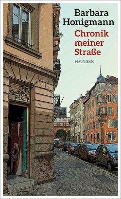 Chronik meiner Straße von Honigmann,  Barbara
