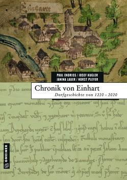 Chronik von Einhart von Endriss,  Paul, Kugler,  Josef, Lauer,  Janina, Pleyer,  Horst
