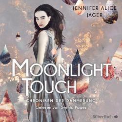 Chroniken der Dämmerung 1: Moonlight Touch von Jager,  Jennifer Alice, Pages,  Svenja