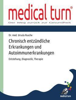 Chronisch entzündliche Erkrankungen und Autoimmunerkrankungen von Rusche,  Dr. med. Ursula
