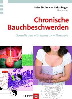Chronische Bauchbeschwerden von Buchmann,  Peter, Degen,  Lukas