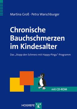 Chronische Bauchschmerzen im Kindesalter von Groß,  Martina, Warschburger,  Petra