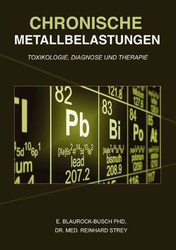 Chronische Metallbelastungen von Blaurock-Busch,  Eleonore, Strey,  Reinhard