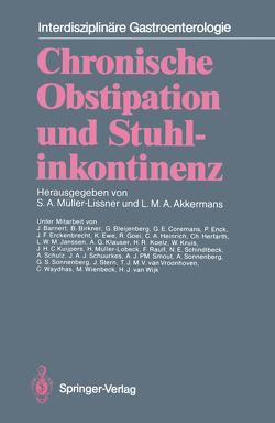 Chronische Obstipation und Stuhlinkontinenz von Akkermans,  Louis M.A., Barnert,  J., Birkner,  B., Bleijenberg,  G., Coremans,  G.E., Enck,  P., Erckenbrecht,  J.F., Ewe,  K., Goei,  R., Heinrich,  C.A., Herfarth,  C., Janssen,  L.W.M., Klauser,  A.G., Koelz,  H.R., Kruis,  W., Kuijpers,  J.H.C., Müller-Lissner,  Stefan A., Müller-Lobeck,  H., Raulf,  F., Schindlbeck,  N.E., Schulz,  A., Schuurkes,  J.A.J., Smout,  A.J.P.M., Sonnenberg,  A., Sonnenberg,  G.S., Stern,  J., Vroonhoven,  T.J.M.V. van, Waydhas,  C., Wienbeck,  M., Wijk,  H.J. van