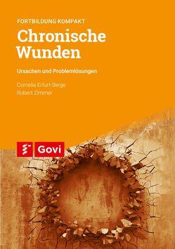 Chronische Wunden von Erfurt-Berge,  Cornelia, Zimmer,  Robert