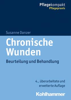 Chronische Wunden von Danzer,  Susanne