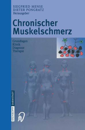 Chronischer Muskelschmerz von Mense,  S., Pongratz,  D.