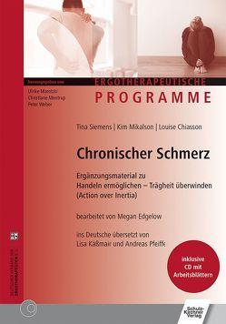 Chronischer Schmerz von Chiasson,  Louise, Käßmair,  Lisa, Mikalson,  Kim, Pfeiffer,  Andreas, Siemens,  Tina