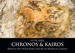 CHRONOS & KAIROS von Haase,  Mona, Raba,  Peter