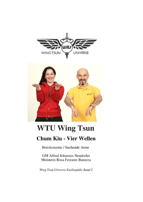 Chum Kiu – Vier Wellen von Ferrante Bannera,  Rosa, Neudorfer,  Alfred Johannes