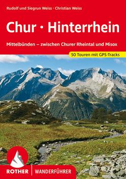 Chur – Hinterrhein von Weiss,  Rudolf, Weiss,  Siegrun