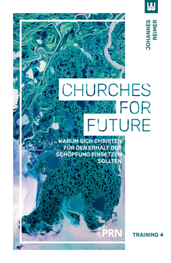 Churches for Future von Reimer,  Johannes