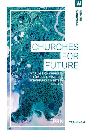 Churches for Future von Reimer,  Johannes