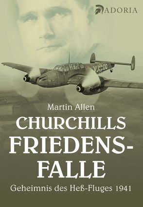 Churchills Friedensfalle von Allen,  Martin, Rose,  Olaf