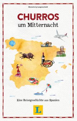 Churros um Mitternacht – Lesevergnügen für den Urlaub von Langenscheidt,  Redaktion