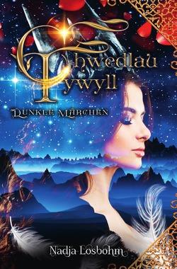 Chwedlau Tywyll – Dunkle Märchen von Losbohm,  Nadja
