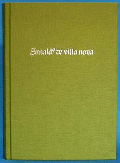 Chymische Schriften von Hornfisher,  Daniel, Villanova,  Arnaldus von
