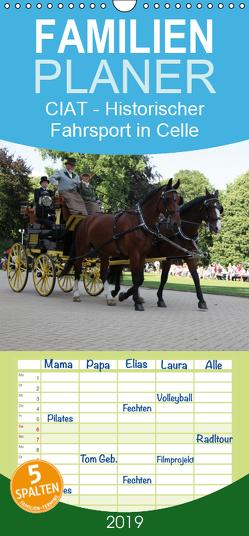 CIAT – Historischer Fahrsport in Celle – Familienplaner hoch (Wandkalender 2019 , 21 cm x 45 cm, hoch) von Buchverlag,  Hanseatischer