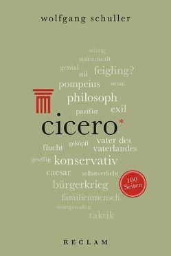 Cicero. 100 Seiten von Schuller,  Wolfgang