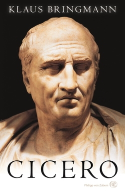 Cicero von Bringmann,  Klaus, Clauss,  Manfred