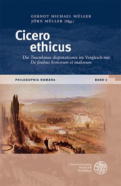Cicero ethicus von Müller,  Gernot Michael, Müller,  Jörn