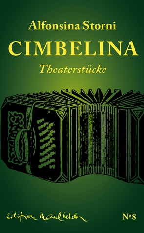 Cimbellina von Heidenreich,  Elke, Keller,  Hildegard E, Storni,  Alfonsina