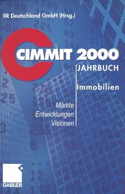 CIMMIT 2000 Jahrbuch Immobilien von IIR,  Deutschland GmbH