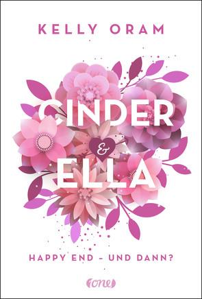 Cinder & Ella von Oram,  Kelly, Pfeiffer,  Fabienne