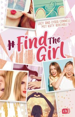 Find the Girl von Birchall,  Katy, Connell,  Lucy und Lydia, Koob-Pawis,  Petra