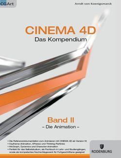 CINEMA 4D, Das Kompendium von von Koenigsmarck,  Arndt