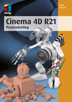 Cinema 4D R21 von Eckardt,  Maik